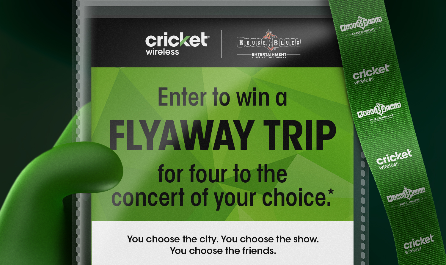 1 winner will receive a flyaway trip to see the concert of their choice